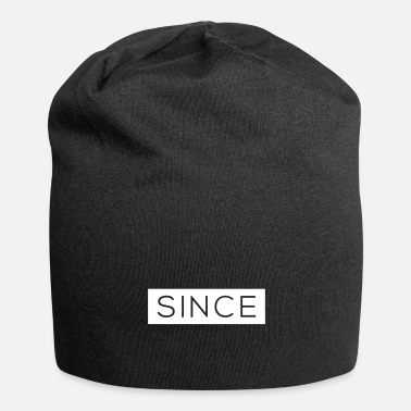 Since Since - Since Your Text - Jersey-Beanie