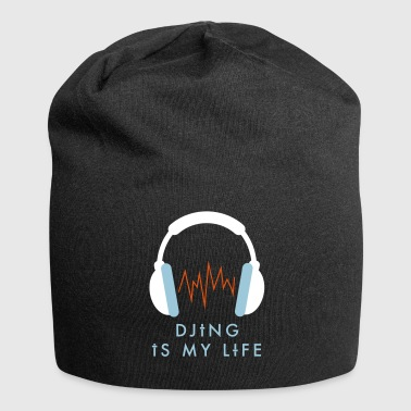 Djing is my life - Jersey Beanie