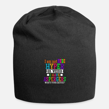Rude Aspergers I Am Not Rude Hyper Or Weird Gift - Jersey-Beanie