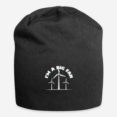 Wind Turbine I'm A Big Fan | Wind energy green electricity gift - Beanie