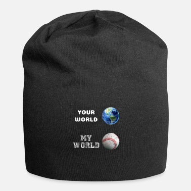 Your World - My world is baseball as a gift - Jersey Beanie