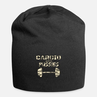 Training Cardio est pour Pussies Fitness Training - Beanie