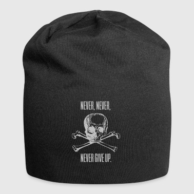 never, never, NEVER give up! - Jersey Beanie