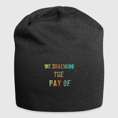 The Pay of - Jersey Beanie