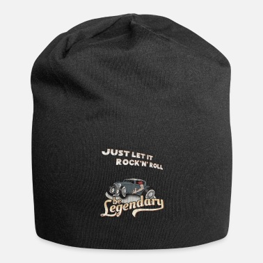 Hotrod Let it Rock'n'Roll be legendary legendary hotrod - Jersey Beanie