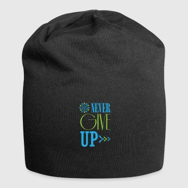 Never give up not giving up persevere text - Jersey Beanie