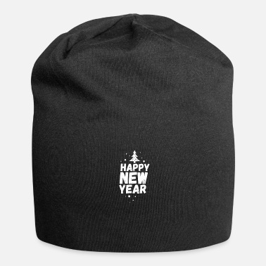 New Year Happy new year new year new year - Beanie
