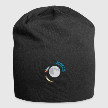 I want to live on the moon - Jersey Beanie