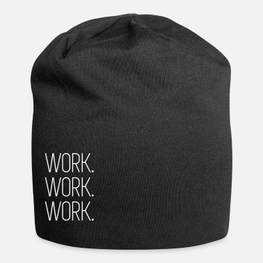 Worker Work Work Work - Bonnet en jersey
