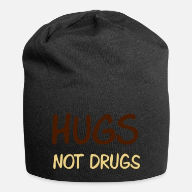 Hilarious hugs not drugs - Beanie