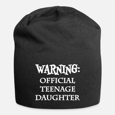 Teenager Warning: official teenage daughter - Beanie