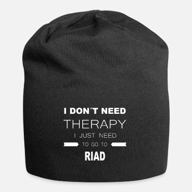 Riad i dont need therapy i just need to go to RIAD - Beanie