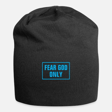 Word Fear God Only - Christian - Beanie