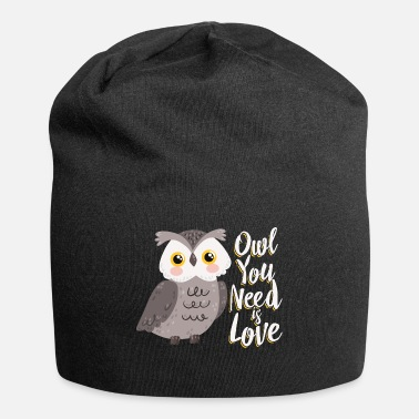 Owl Owl you need is love - Beanie