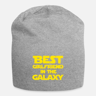 Girlfriend Best Girlfriend In The Galaxy - Beanie