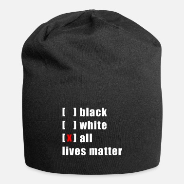 All Lives ALL LIVES MATTER - Beanie