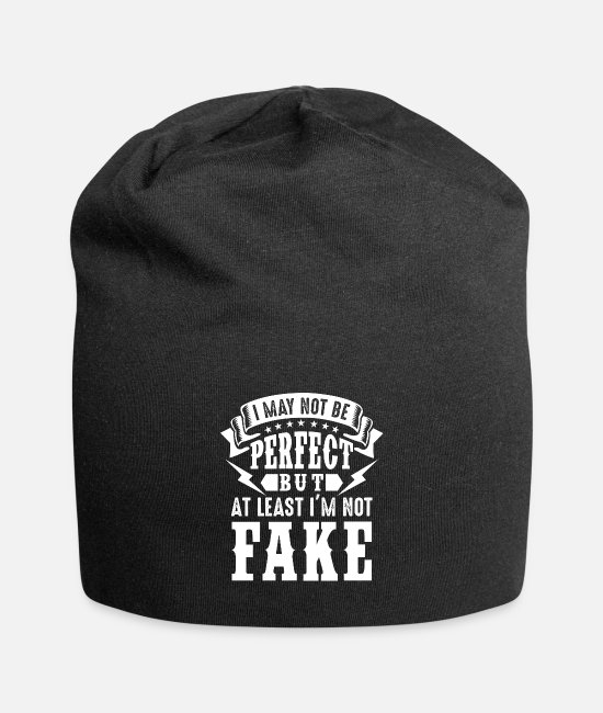 Ultimate Caps & Mützen - I may not be perfect i'm not Fake - Beanie Schwarz