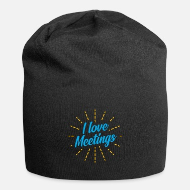 Love I love meetings meetings gift - Beanie