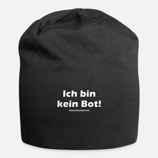 Politics Caps & Hats - I Am Not A Bot Anti Article13 Save Your Internet - Beanie black