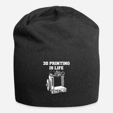 3d 3D printing is life 3D printer - Beanie