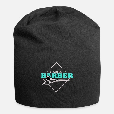 Barber Teacher Barber I Am a Barber - Beanie