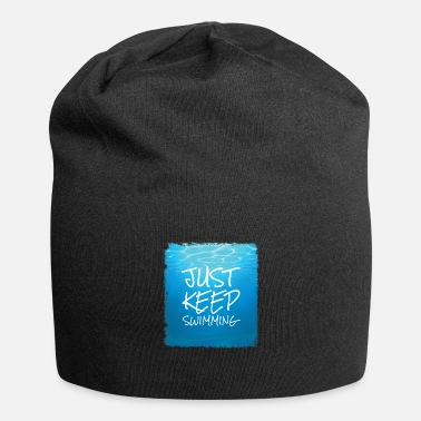 Just keep swimming design. - Beanie