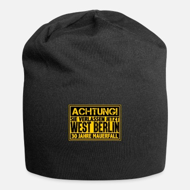 West Berlin ATTENTION You are leaving West Berlin Wall now - Beanie