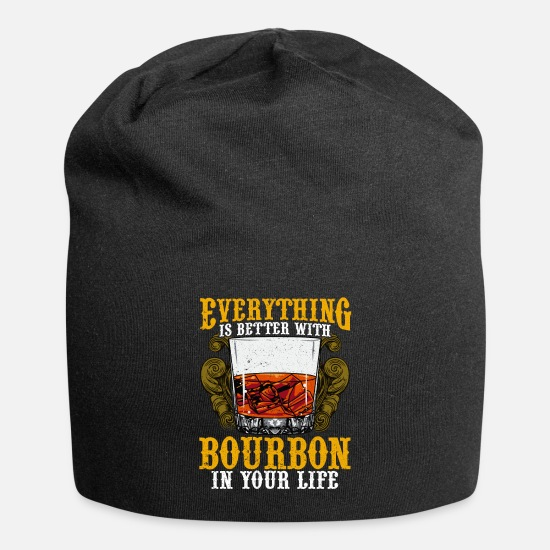 Alcohol Caps & Hats - Everything Is Better With Bourbon In Your Life - Beanie black
