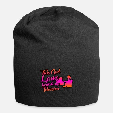 Television This girl loves television and television - Beanie