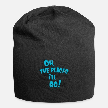 Oh The Places I'll Go Dr. Seuss Funny - Beanie