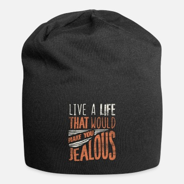 Motto Of Life Life motto saying - Beanie