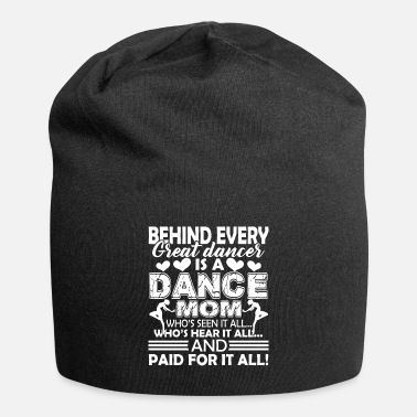 Dancer Dancer Dancer Mom - Beanie