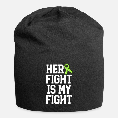 Tick Her Fight Is My Fight Green Lyme Disease Ribbon - Beanie