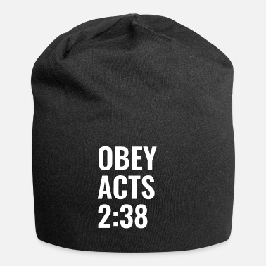 Obey Obey Acts 2:38 Bible Verse - Christian Quotes - Beanie