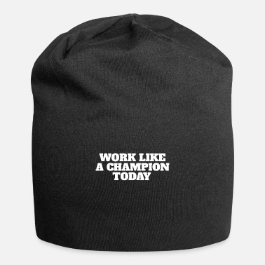 Exercise Work Like A Champion Today Gym Fitnessretro - Beanie