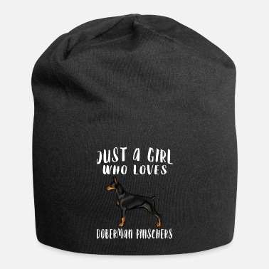 Dog Owner Im Just A Girl Who Loves Doberman Pinschers Dog Lo - Beanie
