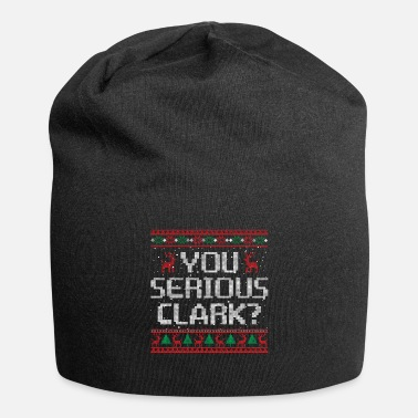 Clark Kent You Serious Clark Funny Christmas Lampoon Vacation - Beanie