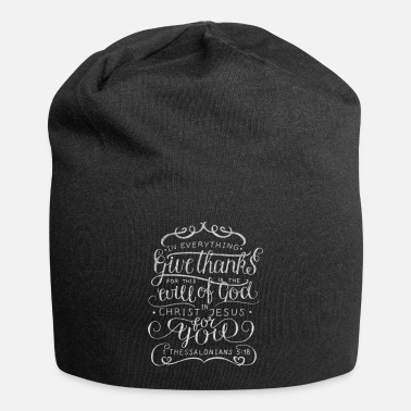 Bless You Give Thanks All 1 Thessalonians 5:18 Christian - Beanie