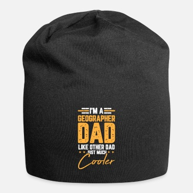 Continent I´m A Geographer Dad Geology For Geography - Beanie