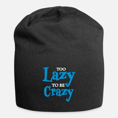 Chaos Too lazy to be crazy - Beanie