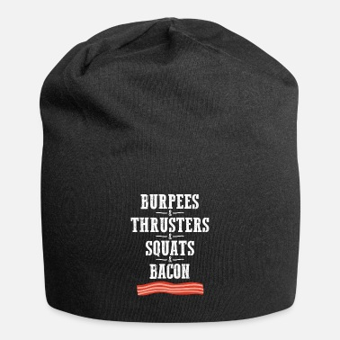 Ur burpees thrusters squats & bacon - funny gym shirt - Beanie