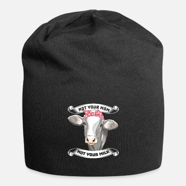 Mom Not Your Mom Not Your Milk Veganer Geschenk - Beanie