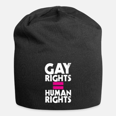 Gay Rights GAY RIGHTS = HUMAN RIGHTS - Beanie