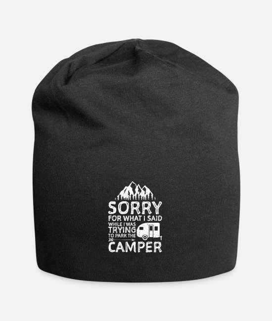 Tent Caps & Hats - Sorry For What I Said While I Was Parking The Camp - Beanie black