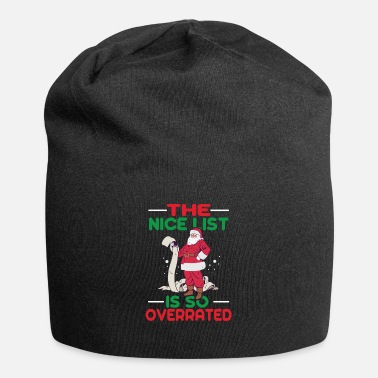 Naughty Nice List Is So Overrated I'm On Naughty List Gift - Beanie