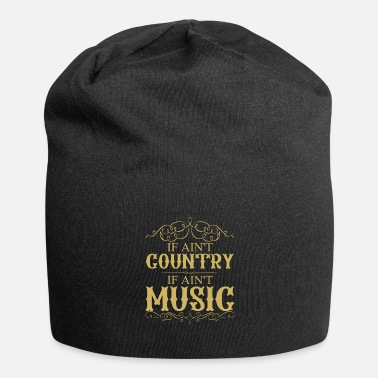 Country Country Music Lustiger Spruch - Beanie