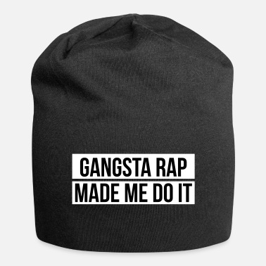 Rap Gangsta rap made me do it - Beanie