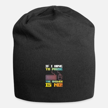 Gaming If I Have To Pause Gamer Geschenk Idee Zocker Game - Beanie