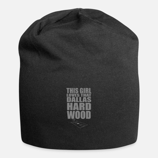 Gift Idea Caps & Hats - This girl loves that dallas hard wood - Beanie black