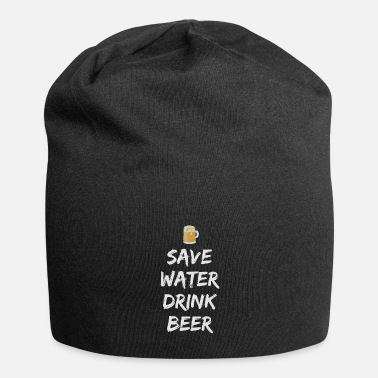 Pregaming Funny Beer Saying - Save Water Drink Beer - Beanie